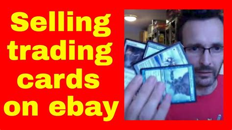 cards to sell how to sell trading cards on ebay selling mtg trading