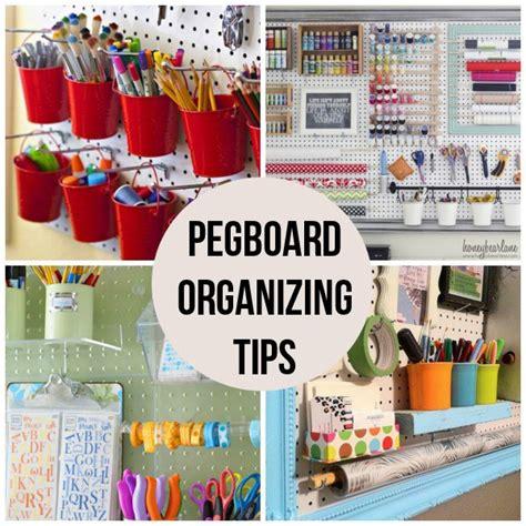 organizing tips 16 pegboard organizing tips scrap booking
