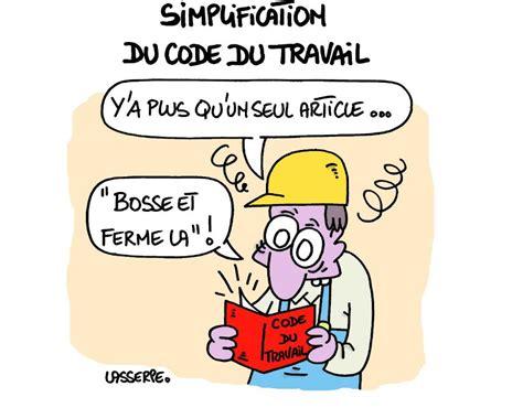 Modification Article 45 Code Du Travail by Dessins Humoristiques Quinquennat Hollande 2016 2017
