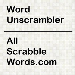 Unscrambler Unscramble Scrabble Words Word Unscrambler