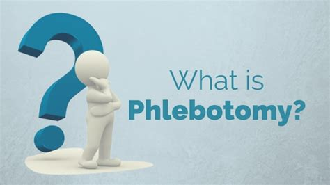 what is what is phlebotomy