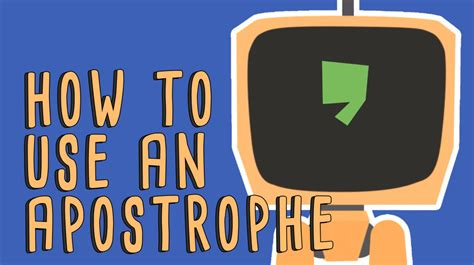how to properly use how to properly use apostrophes in writing
