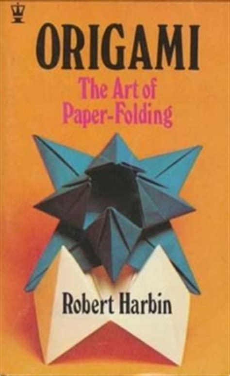 robert harbin origami origami 1 by robert harbin book review gilad s origami page