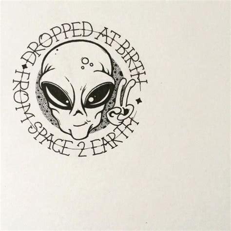 aliens exist tattoo ideas pinterest aliens tattoo