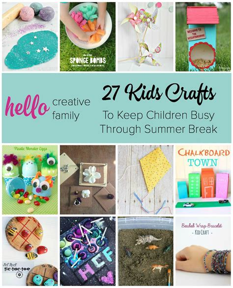summer craft projects for 27 crafts to keep children busy through summer