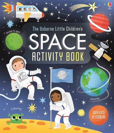 space picture books children s space activity book at usborne