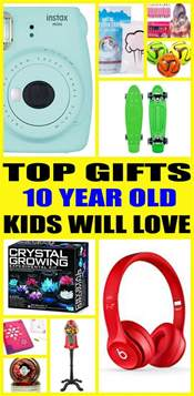 top 10 gifts for 10 year olds best gifts for 10 year olds 28 images top 5 best gifts