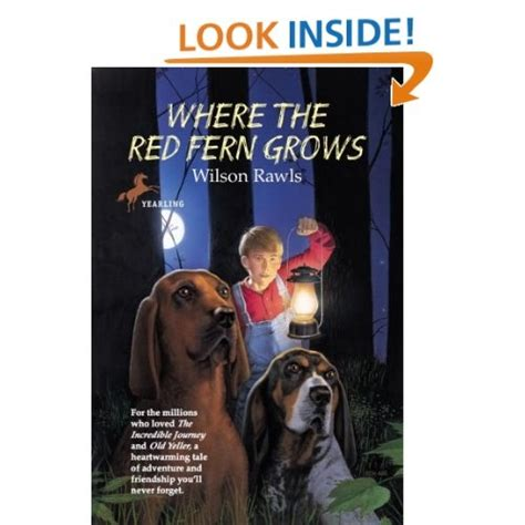 where the fern grows pictures from the book where the fern grows favorite children s books