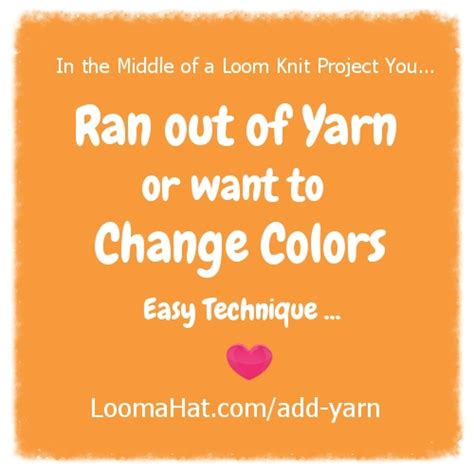 how to change yarn colors when knitting in the add yarn to your loom knitting project loomahat