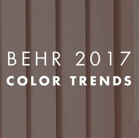 behr paint color of the year 81 best behr 2017 color trends images on