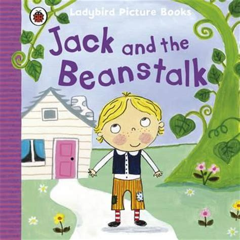 the beanstalk picture book and the beanstalk ladybird picture books 9780723271581