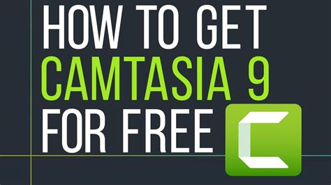 How To Get Camtasia Studio 9 For Free 2017 Version With