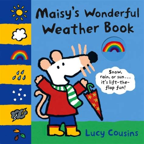 weather picture books maisy s wonderful weather book by cousins reviews