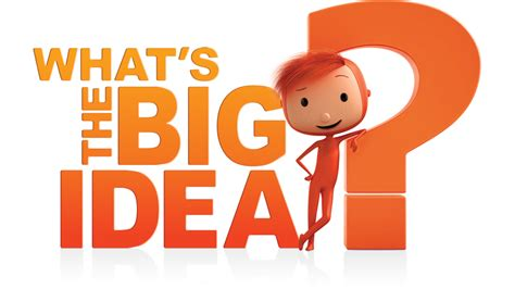 what s what s the big idea cbeebies