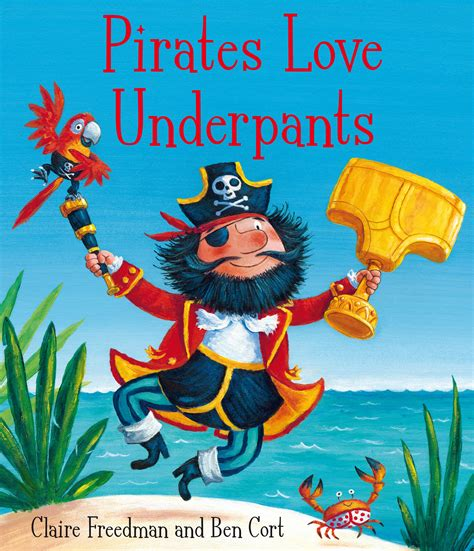 pirate picture books underpants book by freedman ben