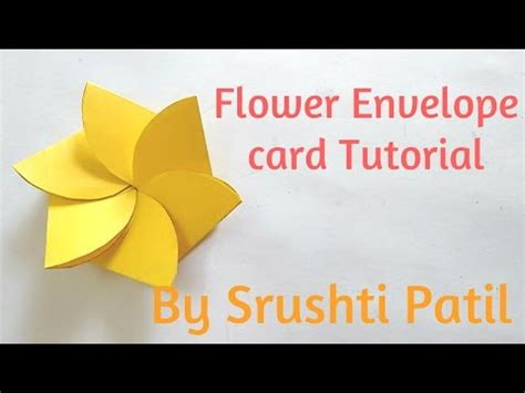 how to make a card envelope flower envelope card tutorial by srushti patil