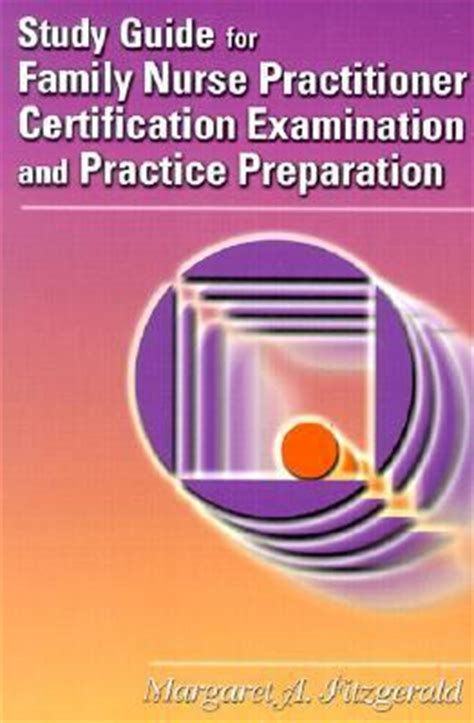 practitioner certification examination and practice preparation study guide for family practitioner certification