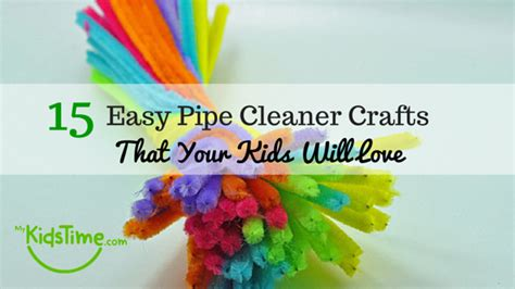 easy pipe cleaner crafts for 15 easy pipe cleaner crafts that your will