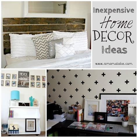 inexpensive ways to decorate for inexpensive ways to decorate your home a s take