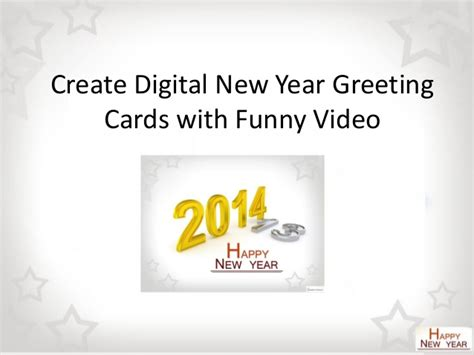 make a new year greeting card create digital 2014 new year greeting cards with