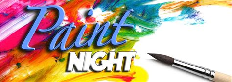 paint nite join us for paint and ignite your creative side