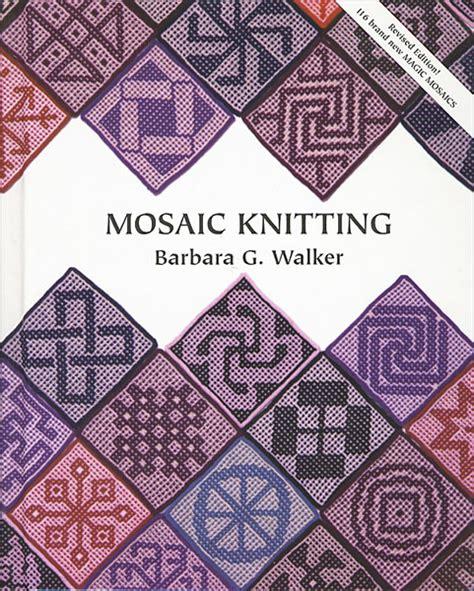 mosaic knitting mosaic knitting from knitpicks knitting by barbara walker