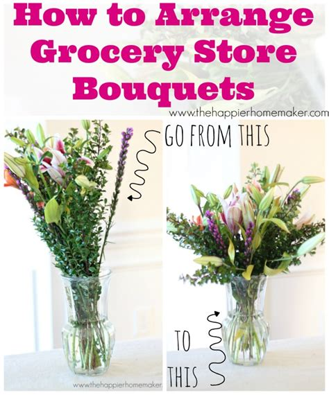 how to arrange flowers how to arrange grocery store flowers the happier homemaker