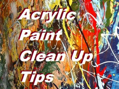 how to clean acrylic paint on canvas how to clean up acrylic paints feltmagnet