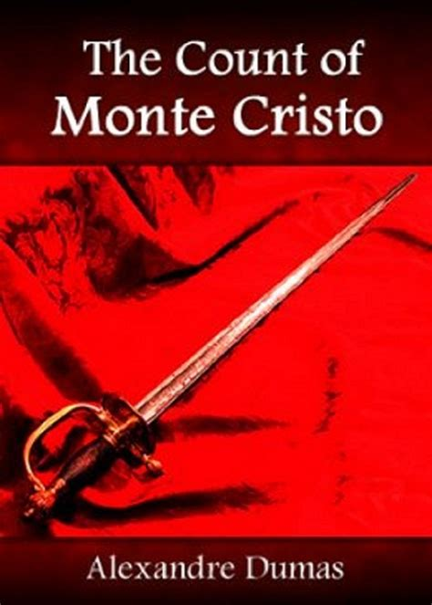 the count of monte cristo by alexandre dumas the books guide