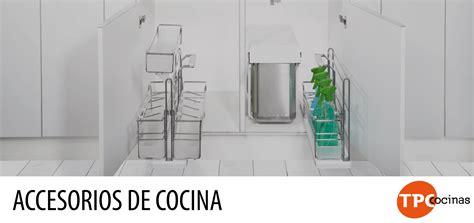 muebles accesorios cocina tpc cocinas blog tpc cocinas