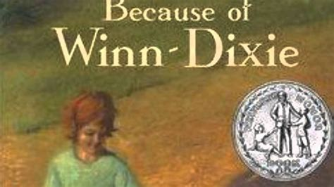 pictures of the book because of winn dixie book trailer for because of winn dixie