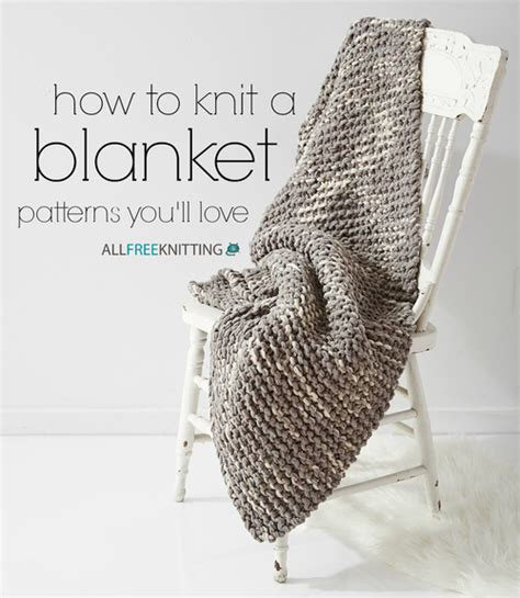 ow to knit how to knit a blanket 100 patterns you ll stitch