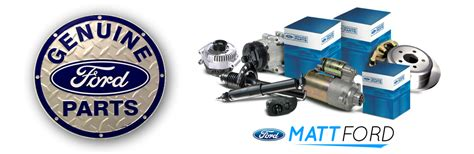 Ford Parts by Save On Service With Ford Owners Advantage Rewards Matt Ford
