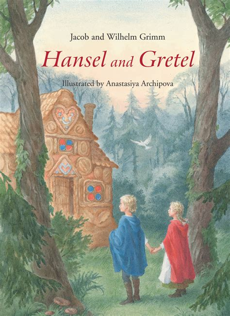 hansel and gretel picture book jacob wilhelm grimm hansel and gretel floris books