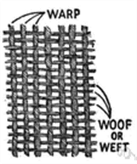 warp knitting definition woof and warp definition of woof and warp by the free