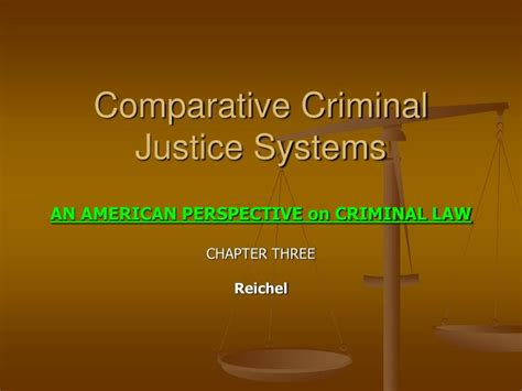 comparative criminal justice systems ppt comparative criminal justice systems powerpoint