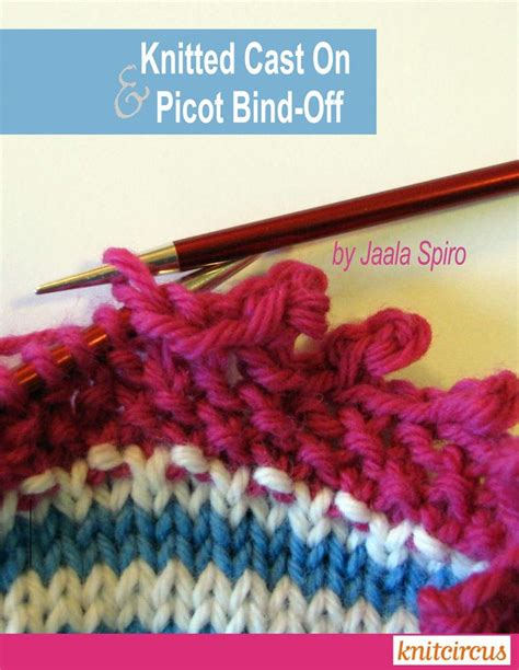 picot bind in knitting 1000 images about knitting tips and tricks on