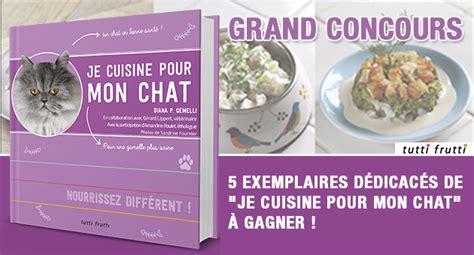 concours gagnez un exemplaire d 233 dicac 233 du livre je cuisine pour mon chat wamiz