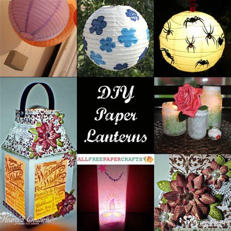 paper lantern craft ideas how to make a paper lantern 9 diy paper lanterns
