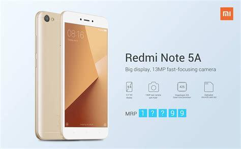 Xiaomi Redmi Note 5a Launch Date Specifications Price In