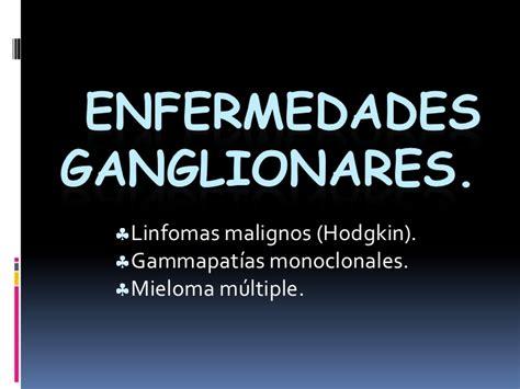 cadenas ganglionares slideshare enfermedades ganglionares