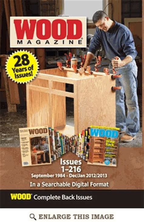 the woodworker magazine back issues woodworking plans and projects magazine back issues