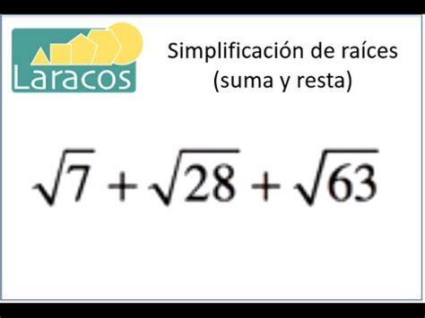 resta de raices cuadradas simplificaci 243 n de ra 237 ces suma y resta 1 youtube