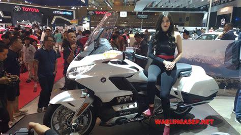 Pcx 2018 Iims by Wow Ada Banyak Motor Honda Baru Di Iims 2018 Gold Wing