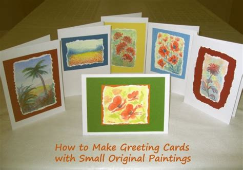 How To Make Greeting Cards With Original Small Paintings