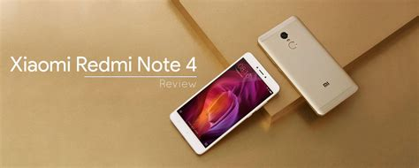 xiaomi redmi note 4 xiaomi redmi note 4 review never run out of battery