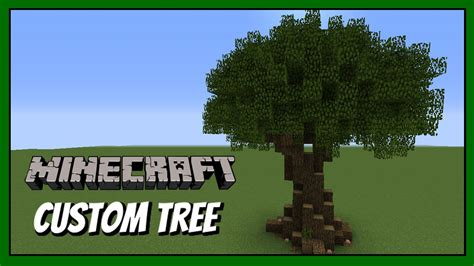 tree on minecraft minecraft how to build custom tree tutorial