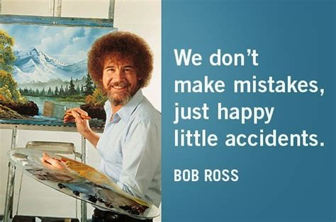bob ross painter quotes scribbles an ode to bob ross