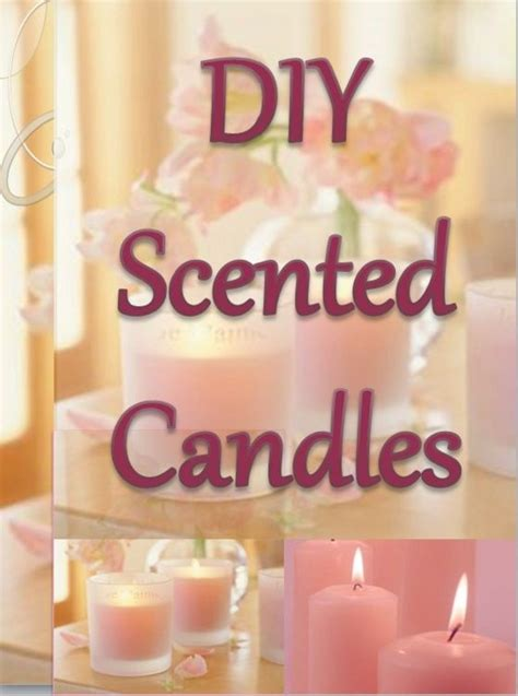 how to make scented 25 b 228 sta scented candles id 233 erna p 229 ljus
