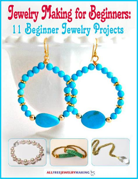 jewelry ideas for beginners quot jewelry for beginners 11 beginner jewelry